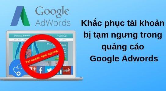 Cách nuôi tài khoản Google Ads 2021 tránh lỗi nghi ngờ thanh toán