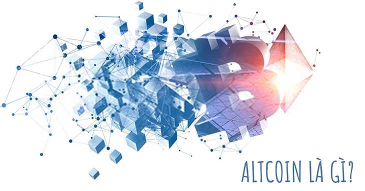 Altcoin Là Gì? Hướng dẫn Về Altcoin Cho Người Mới